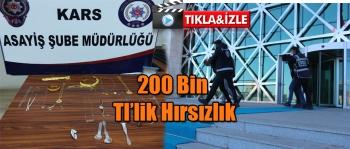 200 Bin Tl'lik hırsızlık