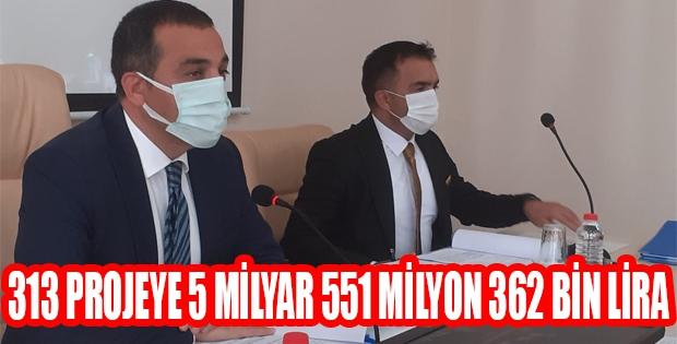 313 Projeye 5 Milyar 551 Milyon 362 Bin Lira