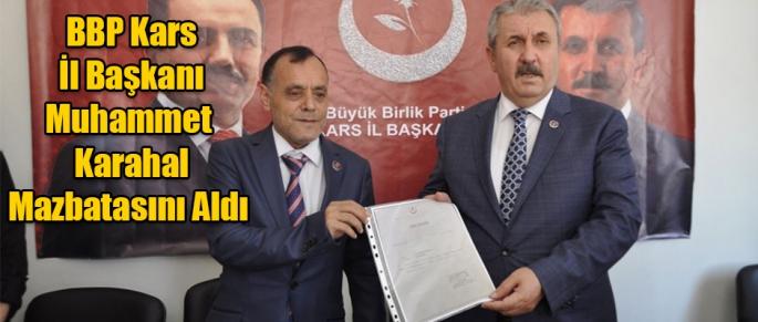 BBP Kars İl Başkanı Muhammet Karahal Mazbatasını Aldı