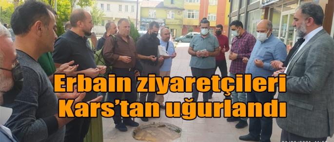 Erbain ziyaretçileri Kars'tan uğurlandı
