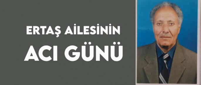 Gazeteci Bülent Ertaş'ın babası Ekrem Ertaş vefat etti