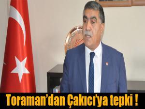 CHP KARS İL BAŞKANI TORAMAN'DAN ALAATTİN ÇAKICI'YA TEPKİ
