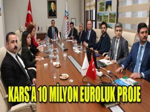 KARS'A 10 MİLYON EURO DEĞERİNDE PROJE