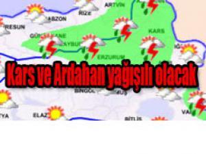 Kars ve Ardahan'da gök gürültülü sağanak etkili olacak.