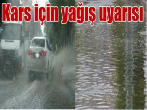 Kars ve Ardahan illeri için yağış uyarısı