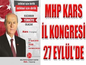 MHP KARS İL KONGRESİ 27 EYLÜL'DE YAPILACAK