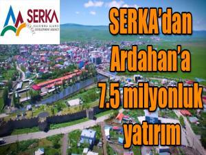 SERKA'DAN ARDAHAN'A 7,5 MİLYONLUK YATIRIM