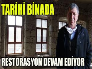 TARİHİ BİNADA RESTORASYON DEVAM EDİYOR