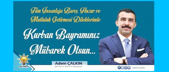 İl Başkanı Adem Çalkın, Kurban Bayramı dolayısıyla mesaj yayımladı