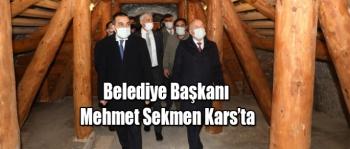 Belediye Başkanı Mehmet Sekmen Kars'ta