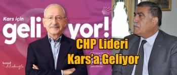 CHP Lideri Kars'a Geliyor