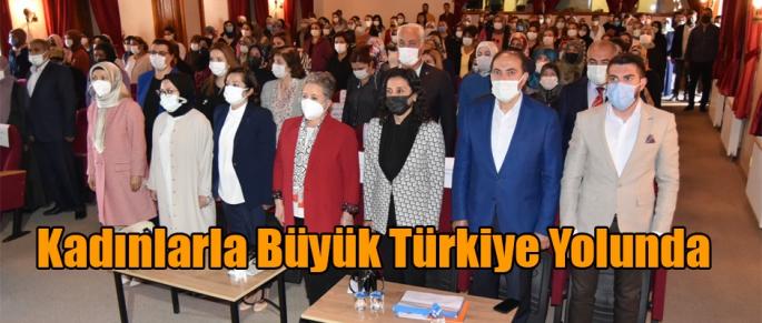Kadınlar Büyük Türkiye Yolunda
