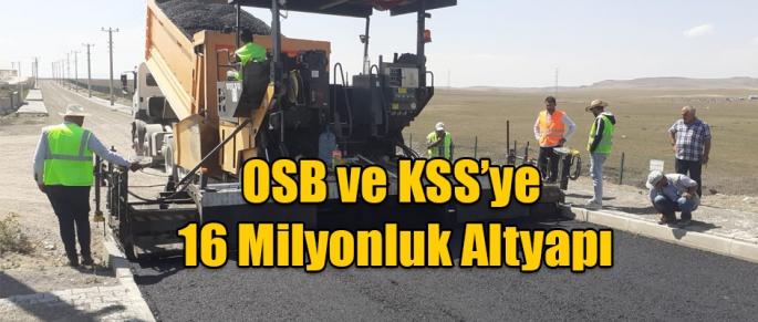 Kars OSB ve KSS'ye 16 Milyonluk Altyapı