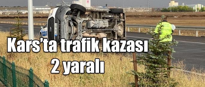 KARS'TA TRAFİK KAZASI İKİ YARALI