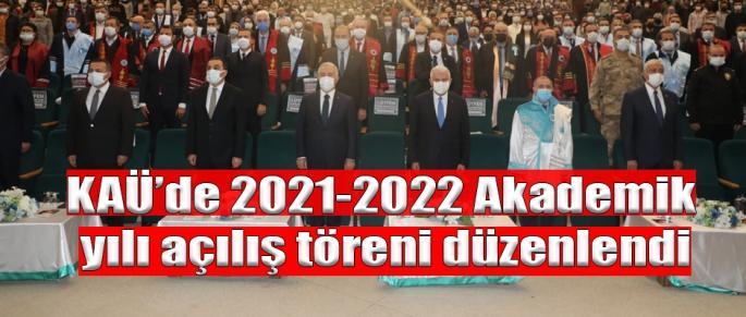 KAÜ'de 2021-2022 Akademik yılı açılış töreni düzenlendi