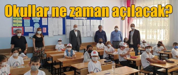 Milli Eğitim Müdürü açıkladı; Okullar ne zaman açılacak?