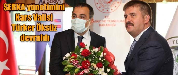 SERKA yönetimini Kars Valisi Türker Öksüz devraldı