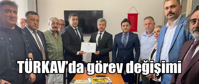 TÜRKAV'DA GÖREV DEĞİŞİMİ