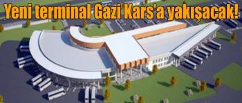 Yeni terminal Gazi Kars'a yakışacak!