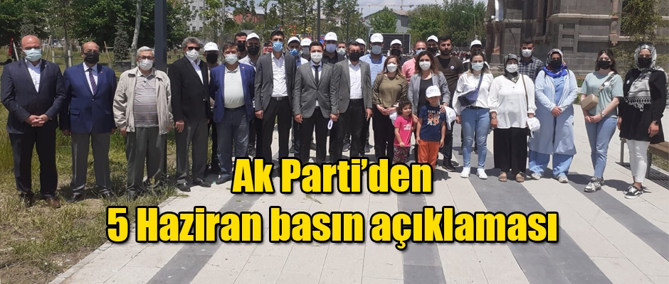 Ak Parti'den 5 Haziran Basın Açıklaması