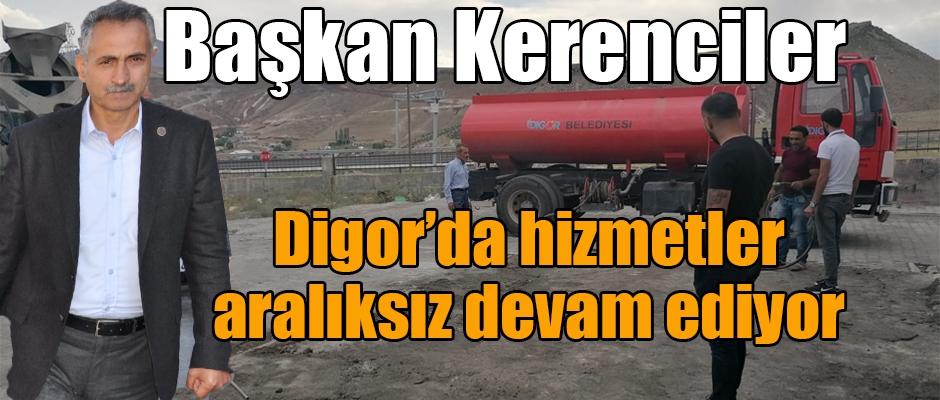 Başkan Kerenciler Digor'un çehresini değiştiriyor