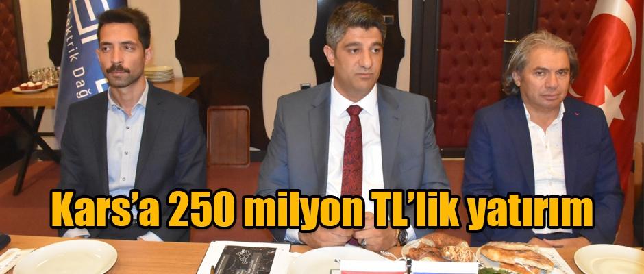 Kars'a 250 milyon TL'lik yatırım