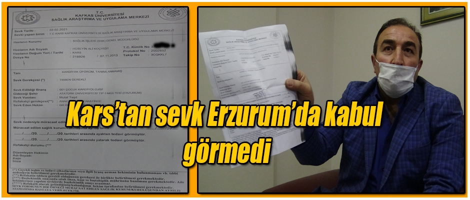 Kars'tan Sevk Erzurum'da Kabül Görmedi