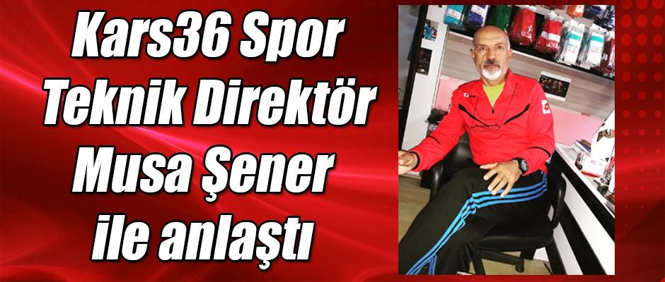 Kars36 Spor Musa Şener ile anlaştı